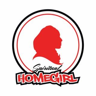 Spiritual Homegirl