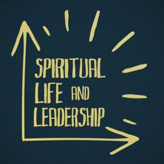 Spiritual Life and Leadership