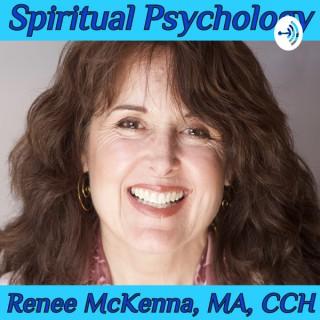 Spiritual Psychology with Renee McKenna