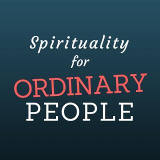 Spirituality for Ordinary People