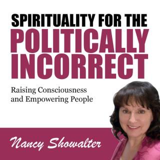 Spirituality for the Politically Incorrect