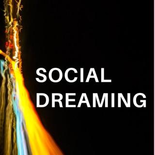 Social Dreaming
