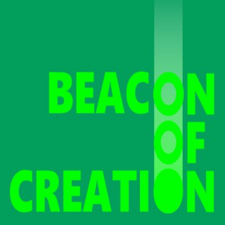 Beacon of Creation Podcast