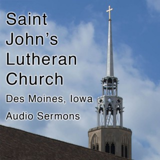 St. John's Lutheran Church - Des Moines, Iowa