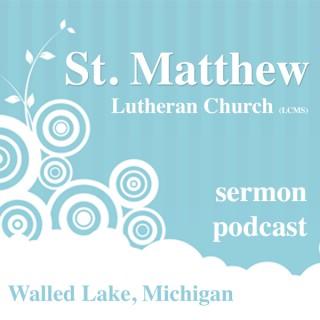 St. Matthew LCMS - Walled Lk, MI - Sermons