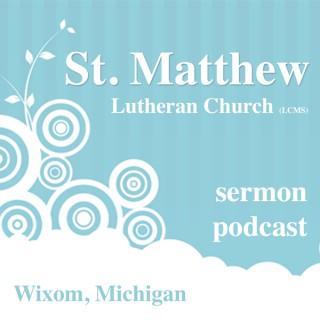 St. Matthew LCMS - Wixom, MI - Sermons
