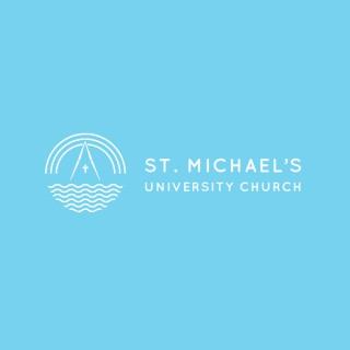 St. Michael's University Church Sermons