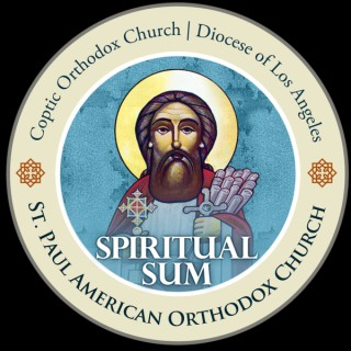 St. Paul American Coptic Orthodox Church Podcast - Spiritual Summer