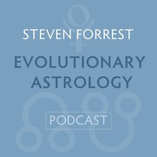 Steven Forrest Evolutionary Astrology Podcast