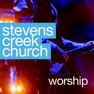 Stevens Creek Church Worship