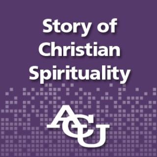 Story of Christian Spirituality