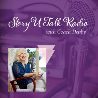 Story U Talk Radio with Coach Debby