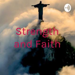 Strength and Faith