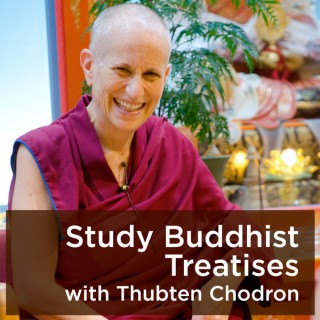 Study Buddhist Treatises with Thubten Chodron - Bhikshuni Thubten Chodron