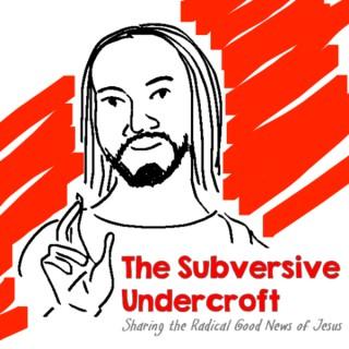 Subversive Undercroft