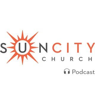 Sun City Church Podcast