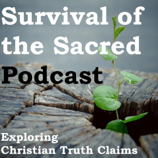 Survival of the Sacred - Christian Apologetics