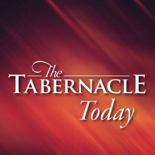 The Tabernacle Today