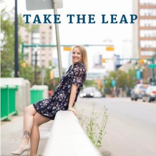 Take The Leap!