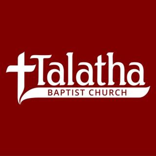 Talatha Baptist Church Sermon Podcast