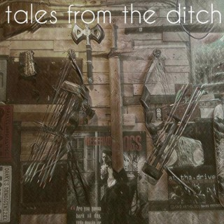Tales from the Ditch