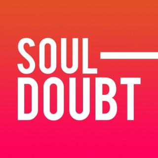 Soul Doubt Podcast