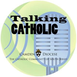 Talking Catholic