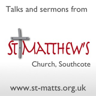 Talks and sermons from St Matthew's