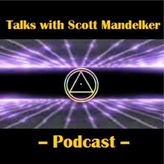 Talks With Scott Mandelker Podcast