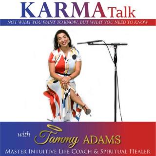 Tammy Adams - Karma Talk