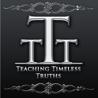 Teaching Timeless Truths