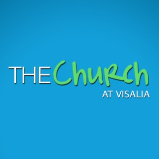 TheCHURCH at Visalia