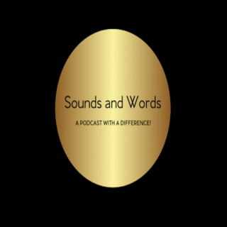Sounds and Words