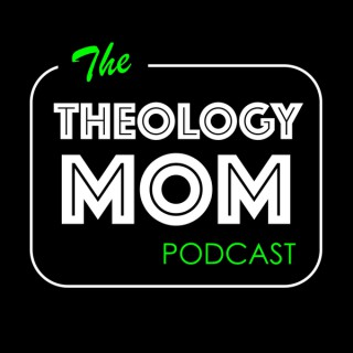 Theology Mom