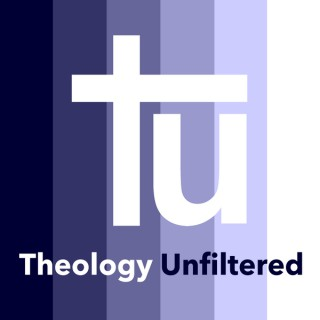 Theology Unfiltered
