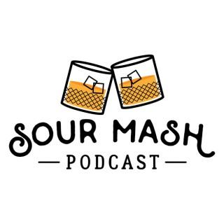 Sour Mash Podcast