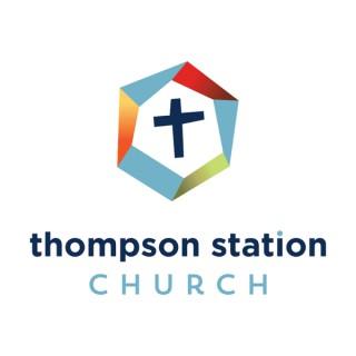 Thompson Station Church Sermons | Thompson's Station Campus