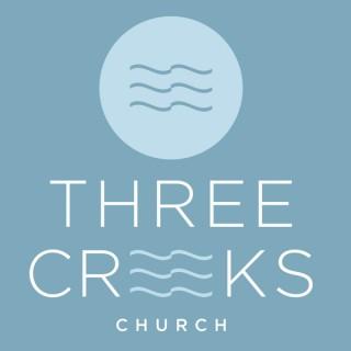 Three Creeks Church Podcast