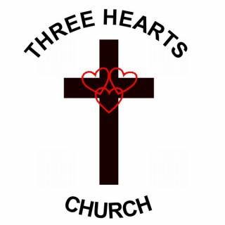 Three Hearts Church Podcast Sermons