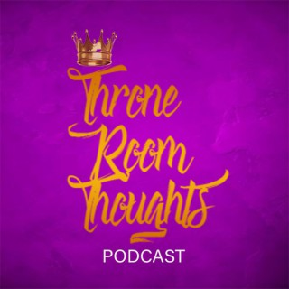 Throne Room Thoughts