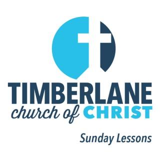 Timberlane Church of Christ Sunday Lessons