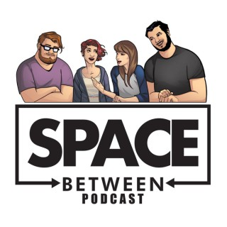 Space Between Podcast