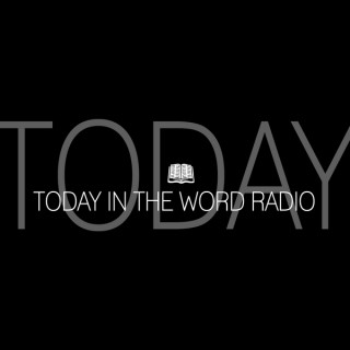 Today in the Word Radio