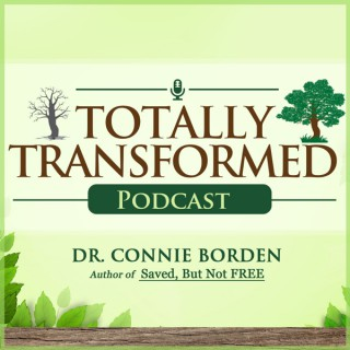 Totally Transformed Podcast