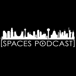 Spaces Podcast