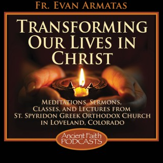 Transforming Our Lives in Christ