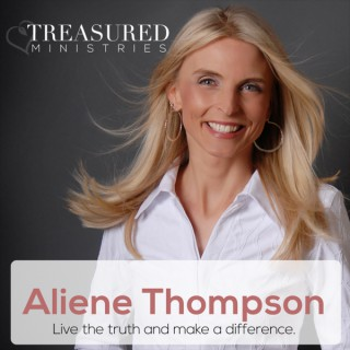 Treasured Ministries Podcast with Aliene Thompson