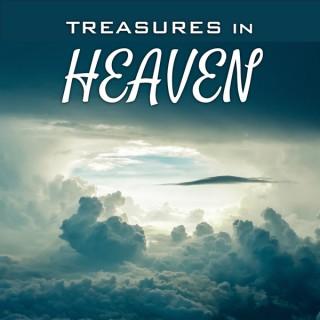 Treasures in Heaven with Bill Ayles