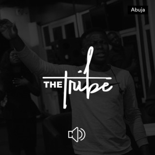 The Tribe Abuja