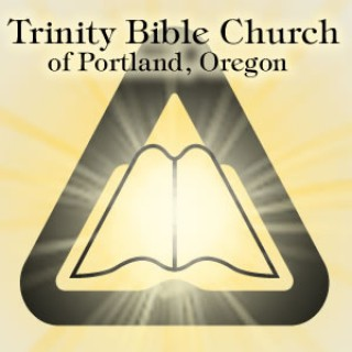 Trinity Bible Church Sunday AM Messages
